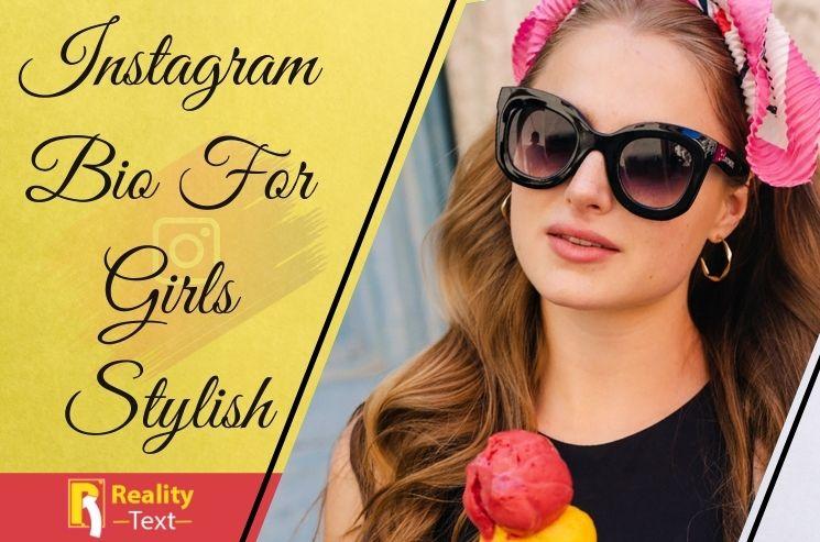 Instagram Bio For Girls Stylish